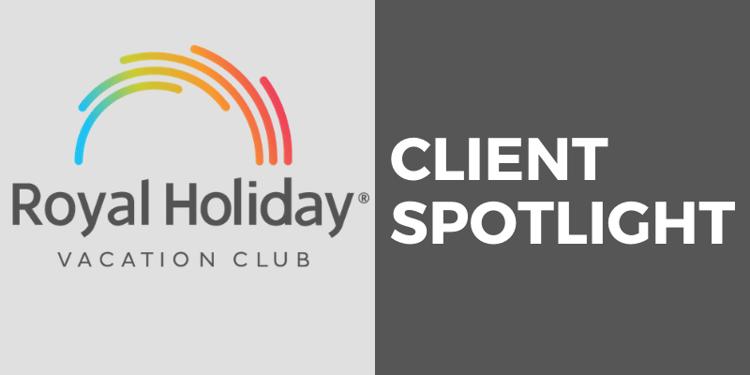 Client Spotlight Royal Holiday