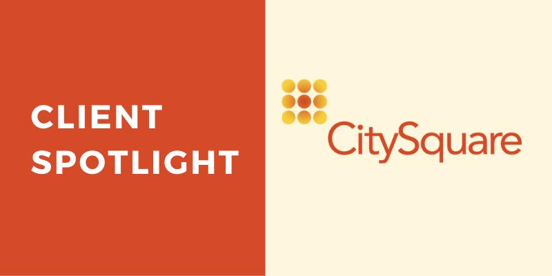 Client Spotlight CitySquare